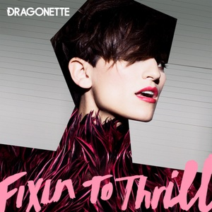 Dragonette - Come On Be Good Lyrics
