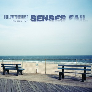 Senses Fail - Follow Your Bliss