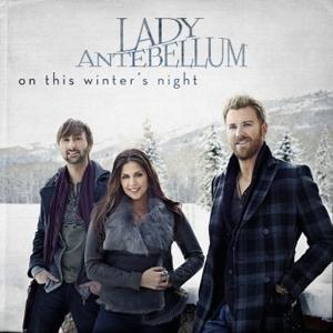Lady Antebellum - On This Winter's Night