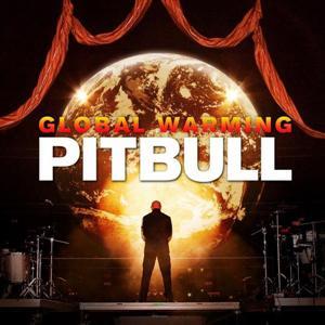 Pitbull - Global Warming