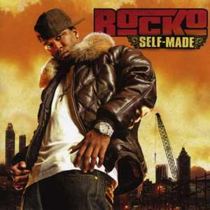 Rocko - Self Made