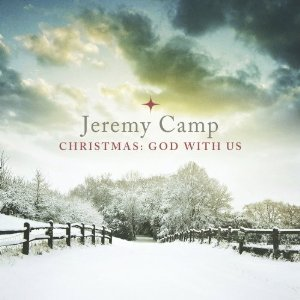 Jeremy Camp - Christmas: God With Us