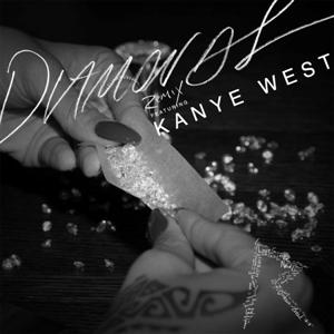 Rihanna - Diamonds Lyrics (Remix) (feat. Kanye West)