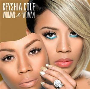 Keyshia Cole - Woman To Woman Lyrics (feat. Ashanti)