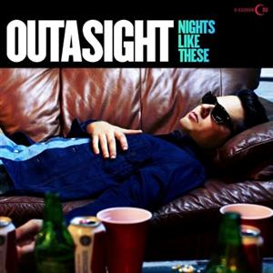 Outasight - Nights Like These