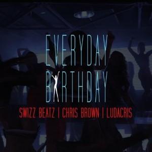 Swizz Beatz - Everyday Birthday Lyrics (Feat. Chris Brown & Ludacris)