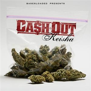 Ca$h Out - Keisha