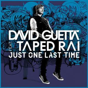 David Guetta - Just One Last Time Lyrics (feat Taped Rai)