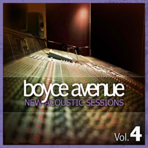 Boyce Avenue - New Acoustic Sessions, Vol. 4