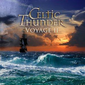 Celtic Thunder - Voyage II