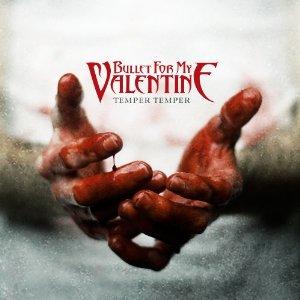 Bullet for My Valentine - Temper Temper (2013) Album Tracklist