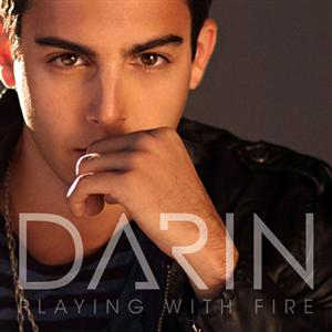 Darin - Playing With Fire Lyrics