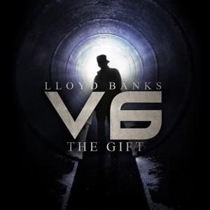 Lloyd Banks - V.6: The Gift