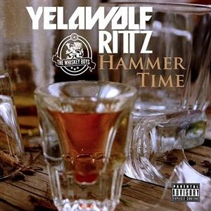 Yelawolf - Hammer Time Lyrics (Feat. Rittz)