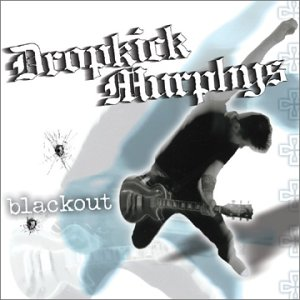 Dropkick Murphys - Gonna Be A Blackout Tonight Lyrics