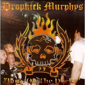 Dropkick Murphys - Boys On The Docks Lyrics