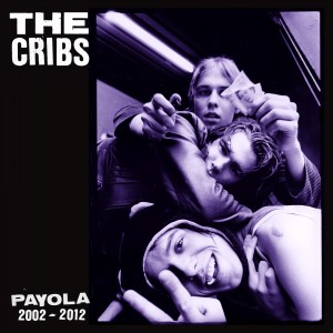 The Cribs - Payola