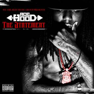 Ace Hood - The Statement