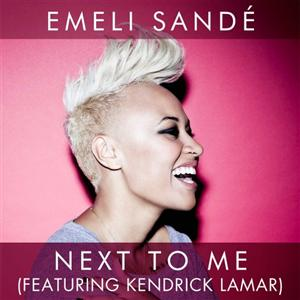 Emeli Sande - Next To Me Lyrics (Feat. Kendrick Lamar)