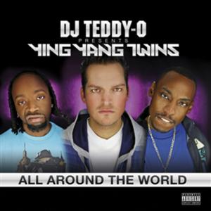 Ying Yang Twins - All Round The World