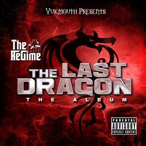 Tech N9NE - The Regime - The Last Dragon