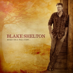 Blake Shelton - Frame Of Mine Lyrics