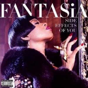 Fantasia - Side Effects of You (2013) Album Tracklist