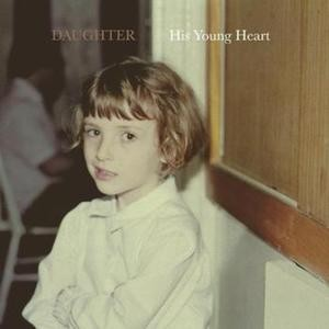 Daughter - His Young Heart