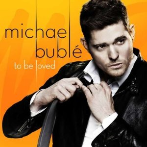 Michael Bublé - To Be Loved (2013) Album Tracklist