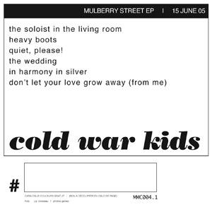 Cold War Kids - Mulberry Street
