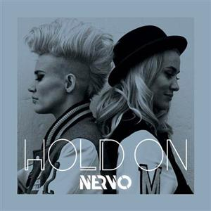 NERVO - Hold On Lyrics