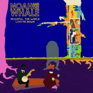 Noah And The Whale - 2 Atoms In A Molecule Lyrics