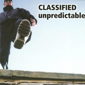 Classified - Unpredictable