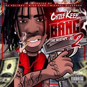 Chief Keef - Bang Pt. 2