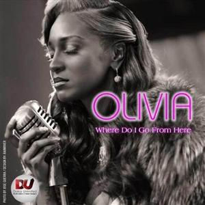 Olivia - Where Do I Go From Here Lyrics