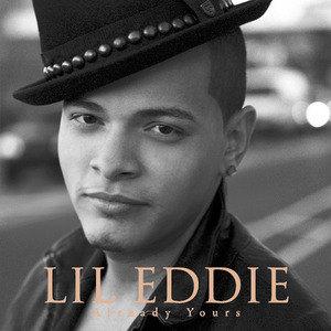 Lil Eddie - Already Yours