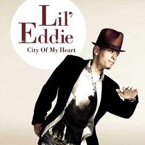 Lil Eddie - City Of My Heart