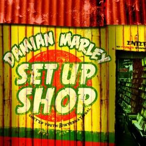 Damian Marley - Set Up Shop Lyrics