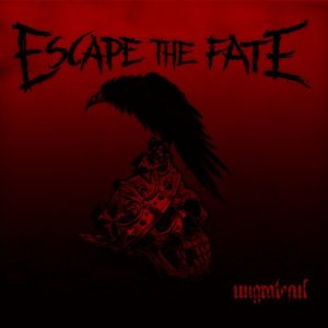 Escape the Fate - Ungrateful (2013) Album Tracklist