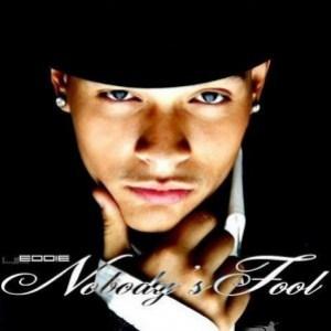 Lil Eddie - Nobody's Fool