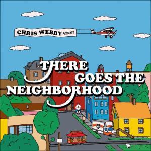 Chris Webby - There Goes The Neighborhood