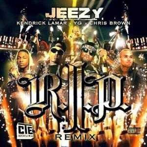 Young Jeezy - R.I.P. (Remix) Lyrics (Feat. Kendrick Lamar, Chris Brown & YG)