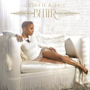 Chrisette Michele - Better