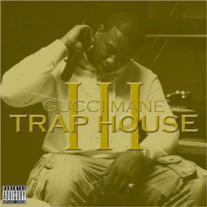 Gucci Mane - Trap House 3 Lyrics (Feat. Rick Ross)