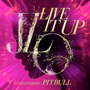 Jennifer Lopez - Live It Up Lyrics (feat Pitbull)