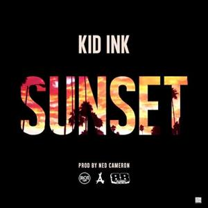 Kid Ink Sunset Kid Ink Sunset Lyrics