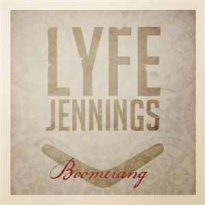 Lyfe Jennings - Boomerang Lyrics