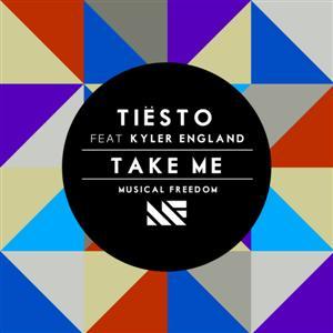 Tiesto - Take Me Lyrics (feat. Kyler England)