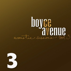 Boyce Avenue - Acoustic Sessions, Vol. 3