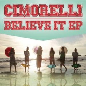 Cimorelli - Believe It